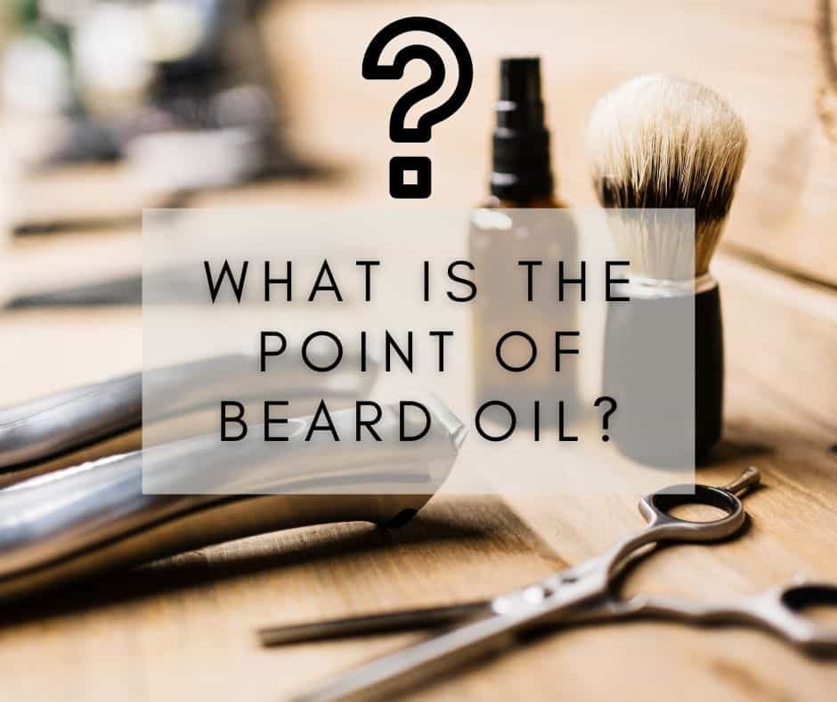 What is the point of beard oil? barbershop image