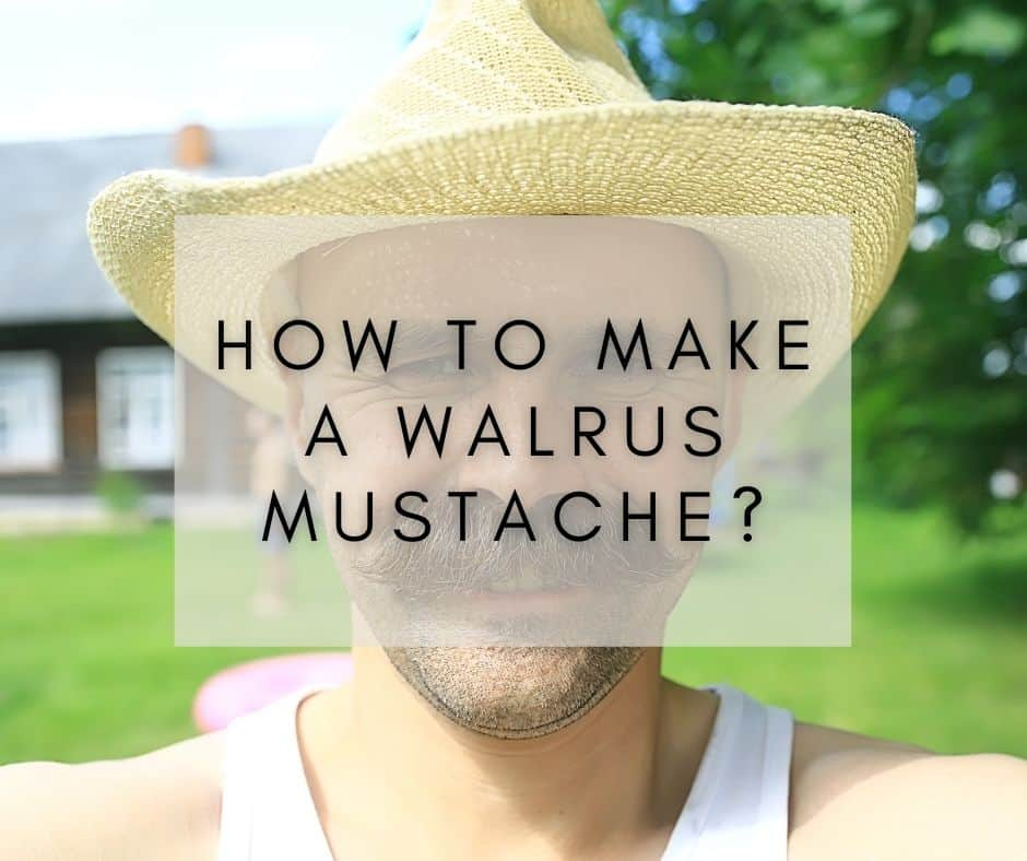 How to make a walrus mustach